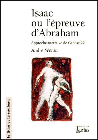 ISAAC OU L'EPREUVE D'ABRAHAM