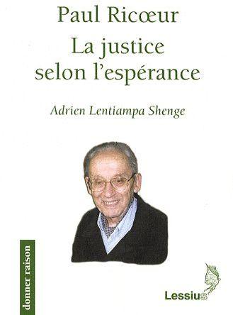 PAUL RICOEUR - LA JUSTICE SELON L'ESPERANCE