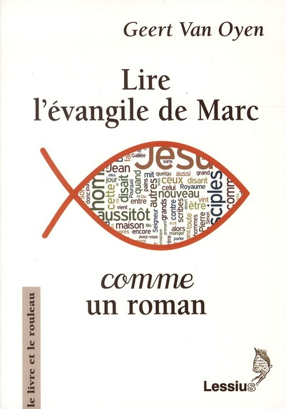LIRE L'EVANGILE DE MARC COMME UN ROMAN