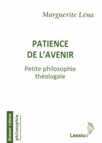 PATIENCE DE L'AVENIR