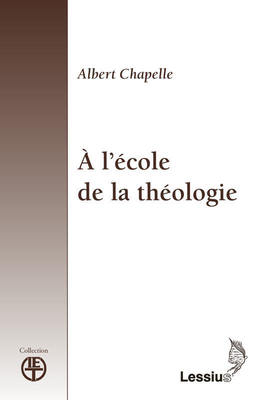 A L'ECOLE DE LA THEOLOGIE