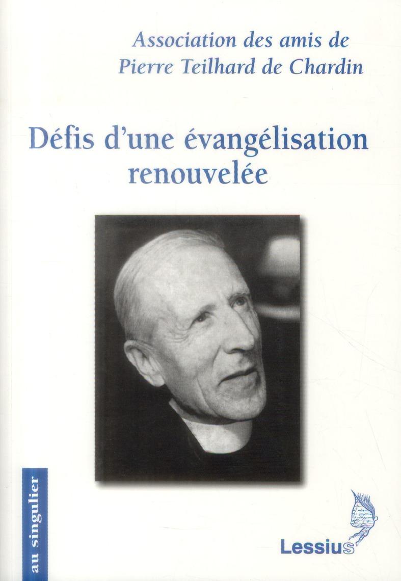 DEFIS D'UNE EVANGELISATION RENOUVELEE