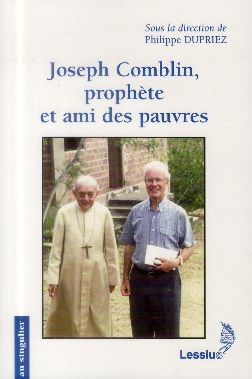 JOSEPH COMBLIN, PROPHETE ET AMI DES PAUVRES