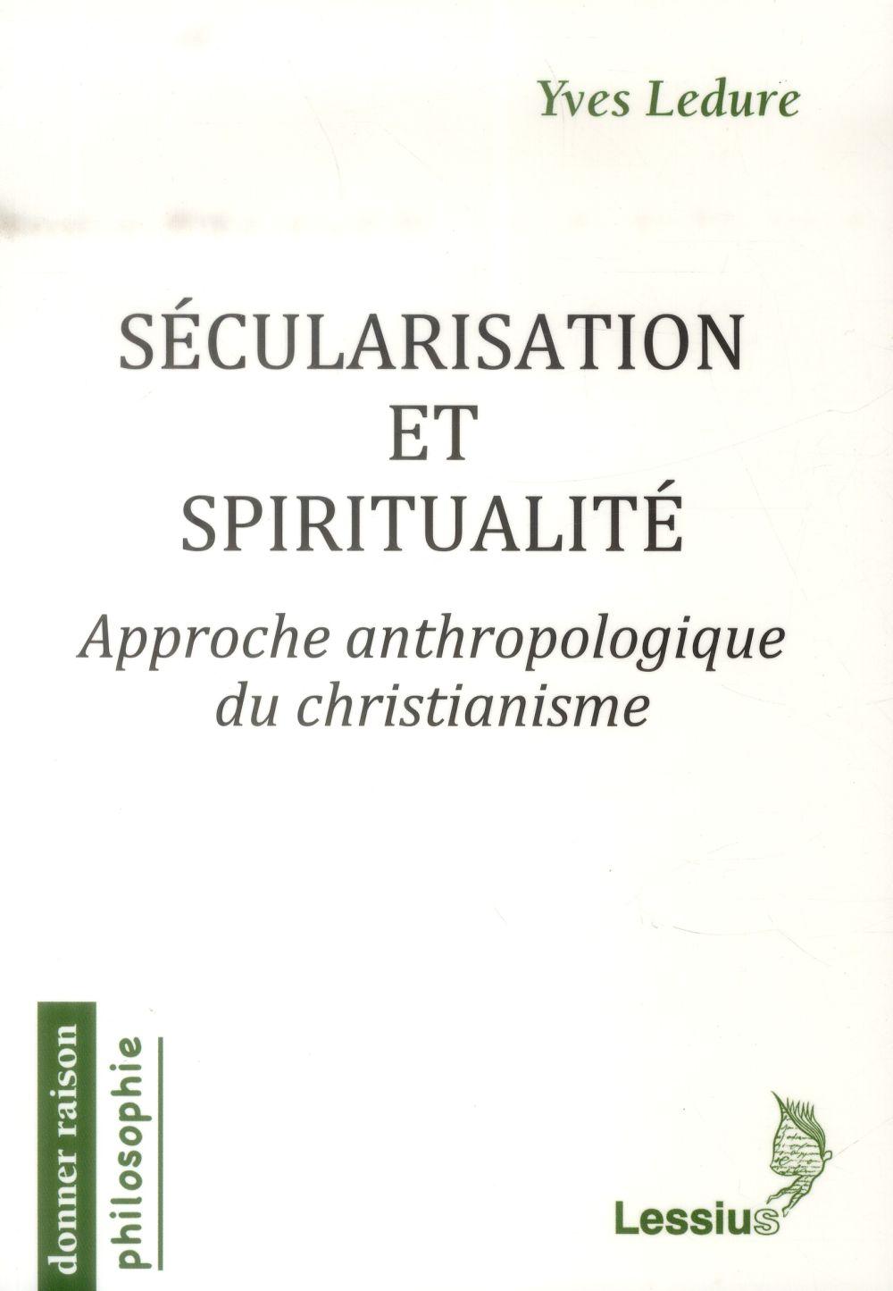 SECULARISATION ET SPIRITUALITE