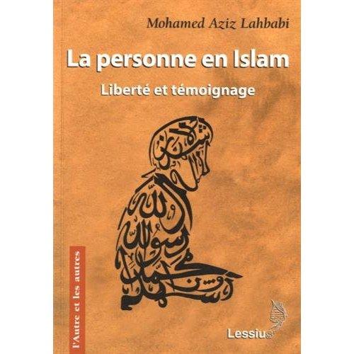 LA PERSONNE EN ISLAM