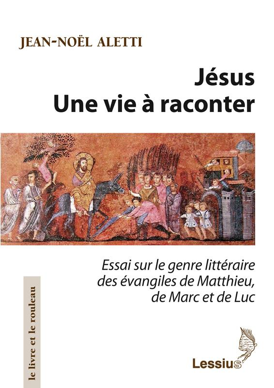 JESUS - UNE VIE A RACONTER