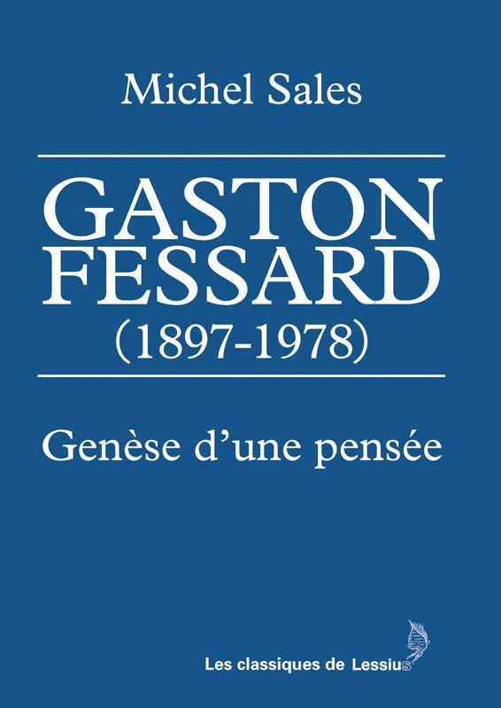 GASTON FESSARD (1897-1978)