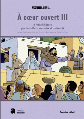 A COEUR OUVERT III (10-13 ANS)