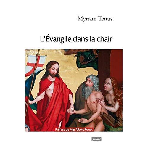 L'EVANGILE DANS LA CHAIR