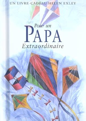 POUR UN PAPA EXTRAORDINAIRE NLLE EDITION