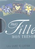 MA FILLE, MON TRESOR