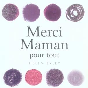 MERCI MAMAN - POUR TOUT