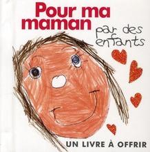 POUR MA MAMAN - PAR LES ENFANTS