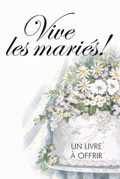 VIVE LES MARIES !