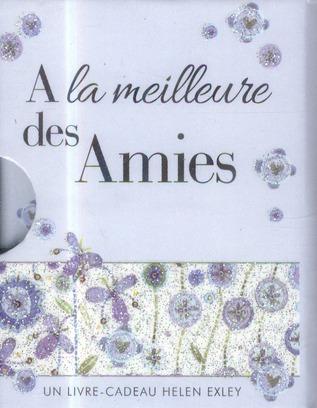 A LA MEILLEURE DES AMIES