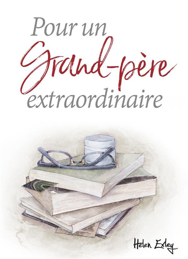 POUR UN GRAND-PERE EXTRAORDINAIRE