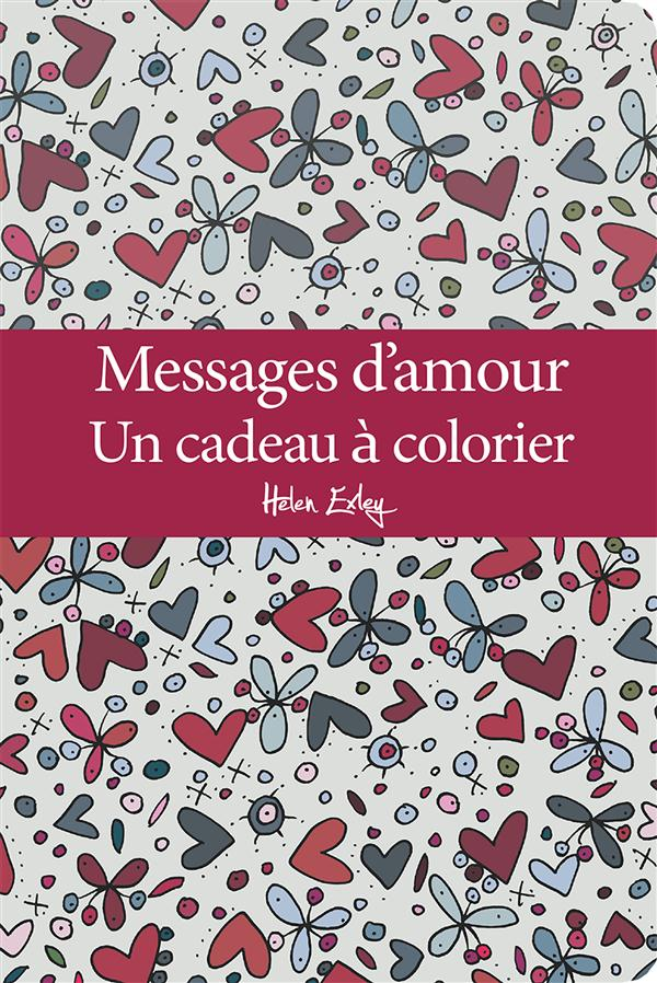 MESSAGES D'AMOUR UN CADEAU A COLORIER