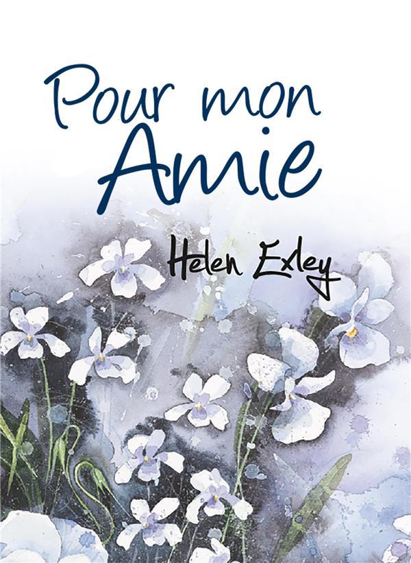 POUR MON AMIE