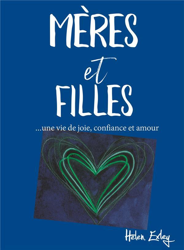 MERES & FILLES - JOIE, CONFIANCE, AMOUR