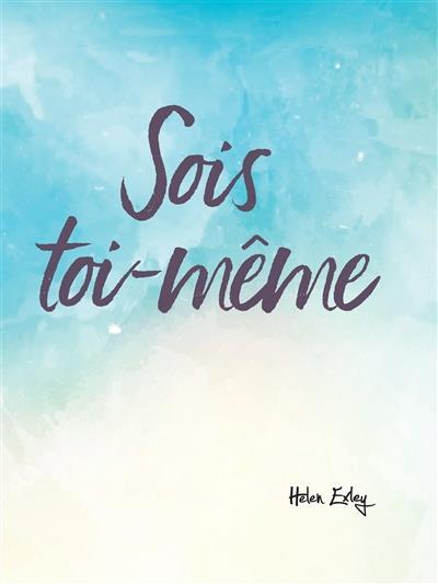 SOIS TOI-MEME !