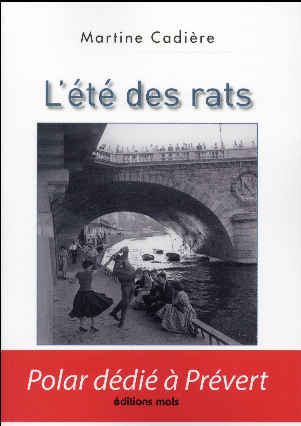 L ETE DES RATS