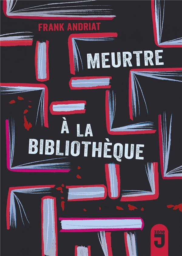 MEURTRE A LA BIBLIOTHEQUE