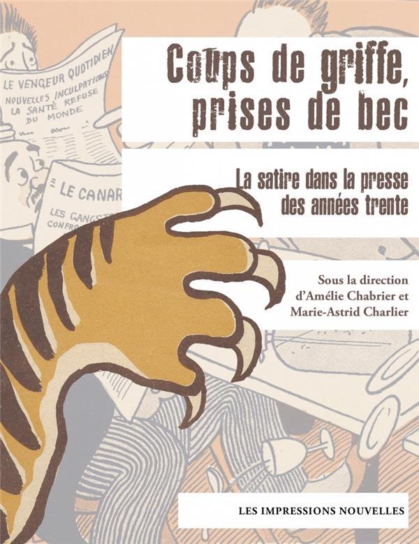 COUPS DE GRIFFES, PRISES DE BECS