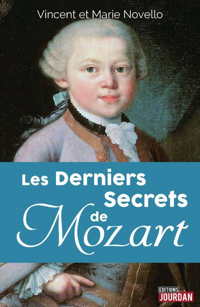 LES DERNIERS SECRETS DE MOZART
