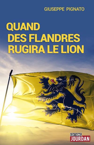 QUAND DES FLANDRES RUGIRA LE LION : LES DEBUTS DU NATIONALISME FL