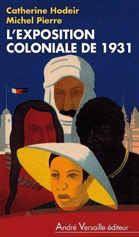 L EXPOSITION COLONIALE DE 1931