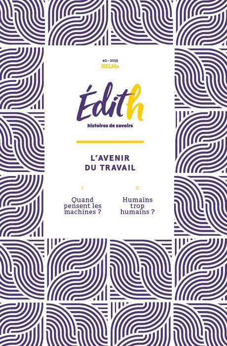EDITH - HISTOIRES DE SAVOIRS - L'AVENIR DU TRAVAIL