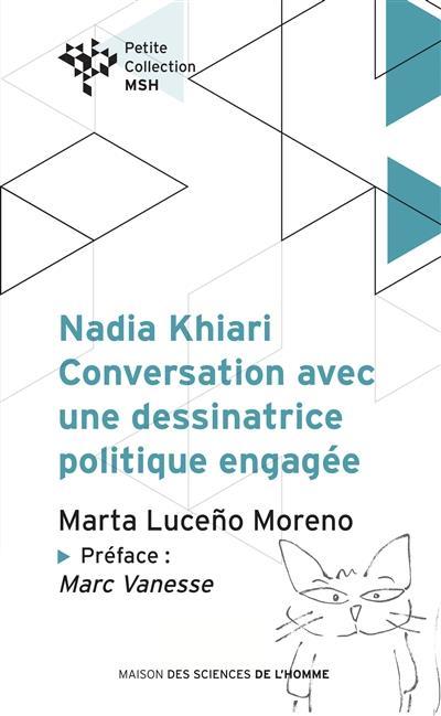 NADIA KHIARI : CONVERSATION AVEC UNE DESSINATRICE POLITIQUE ENGAGEE