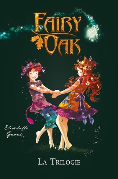 FAIRY OAK - LA TRILOGIE