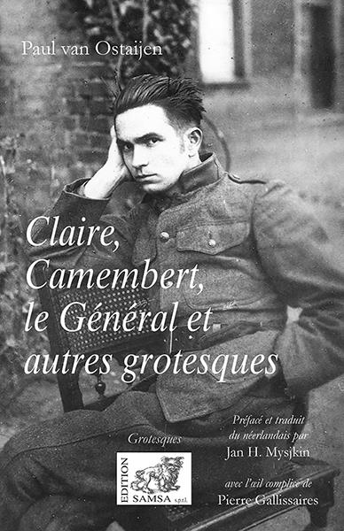 CLAIRE, CAMEMBERT, LE GENERAL - GROTESQUES
