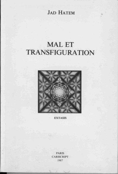 MAL ET TRANSFIGURATION