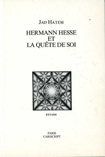 HERMANN HESSE ET LA QUETE DE SOI