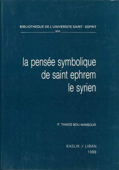 LA PENSEE SYMBOLIQUE DE ST EPHREM LE SYRIEN