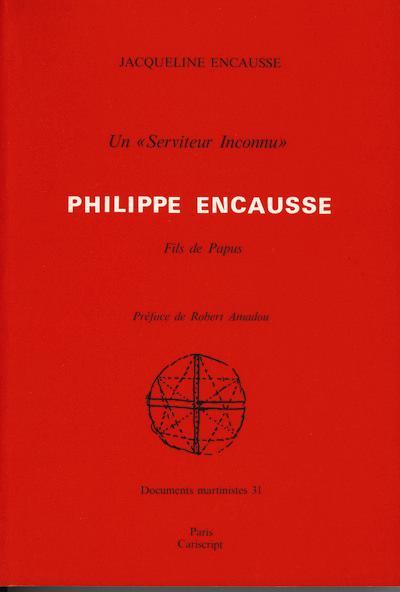 UN - SERVITEUR INCONNU -,  PHILIPPE ENCAUSSE, FILS DE PAPUS
