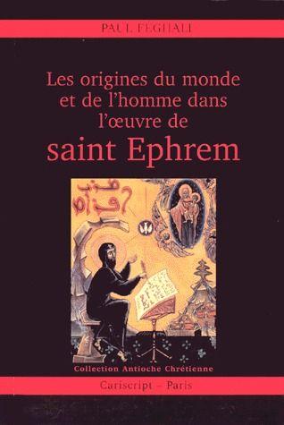 LES ORIGINES DU MONDE ET DE L HOMME DANS L OEUVRE DE SAINT EPHREM
