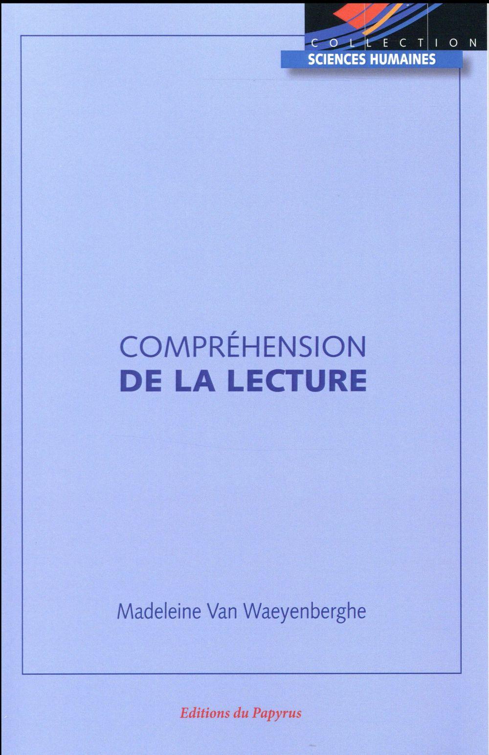 COMPREHENSION DE LA LECTURE