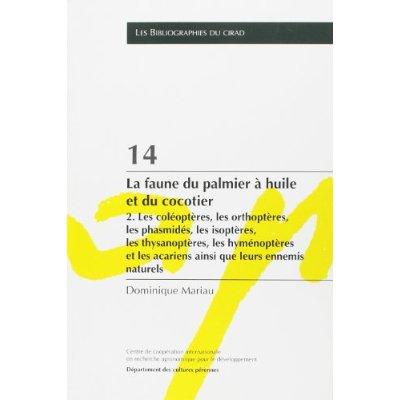 14. LA FAUNE DU PALMIER A HUILE ET DU COCOTIER. - 2. LES COLEOPTERES, LES ORTHOPTERES, LES PHASMIDES
