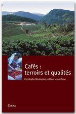 CAFES : TERROIRS ET QUALITES