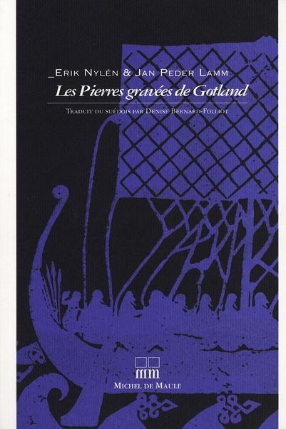PIERRES GRAVEES DE GOTLAND (LES)