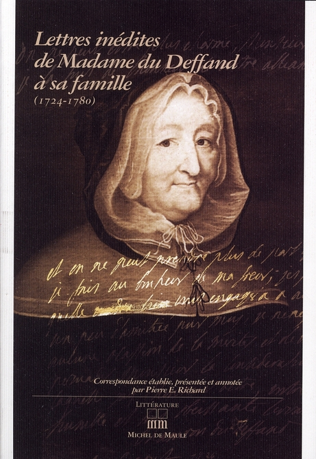 LETTRES INEDITES DE MADAME DU DEFFAND A SA FAMILLE 1724-1780
