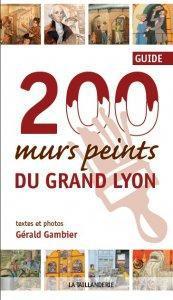200 MURS PEINTS DU GRAND LYON