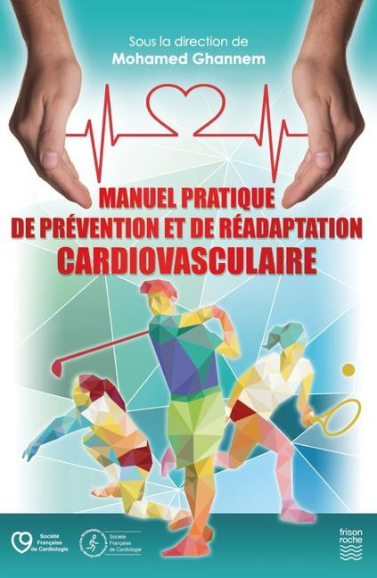MANUEL PRATIQUE DE PREVENTION ET DE READAPTATION CARDIOVASCULAIRE