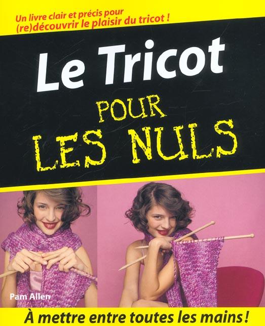 TRICOT POUR LES NULS (LE)