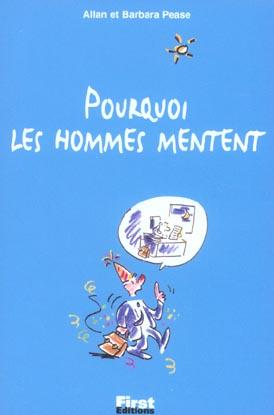 POURQUOI LES HOMMES MENTENT (PETIT LIVRE)