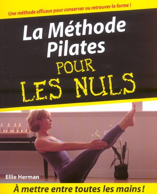 METHODE PILATES POUR LES NULS (LA)