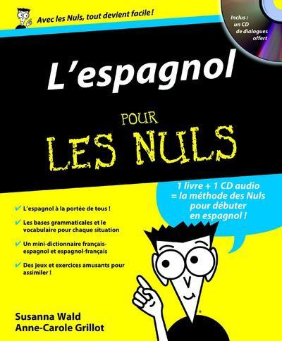 L'ESPAGNOL POUR LES NULS + 1CD OFFERT